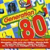 Génération 80 - Le Meilleur Des Années 80