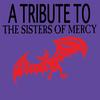 Various Artists - The Sisters Of Mercy Tribute - A Tribute To The Sisters Of Mercy