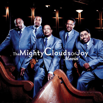 The Mighty Clouds Of Joy - Movin