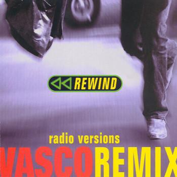 Vasco Rossi - Rewind Remix - Radio Version
