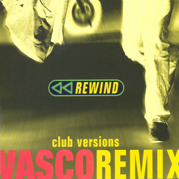 Vasco Rossi - Rewind Remix - Club Version