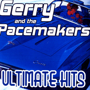 Gerry & The Pacemakers - Ultimate Hits
