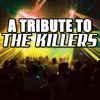 Various Artists - Killers Tribute - A Tribute To The Killers