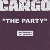 Cargo - The Party