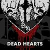 Dead Hearts - No Love, No Hope