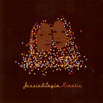 Jessie & Layla - Kinetic