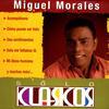 Miguel Morales - Sólo Clasicos