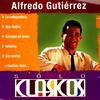 Alfredo Gutiérrez - Sólo Clasicos