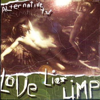 Alternative TV - Love Lies Limp