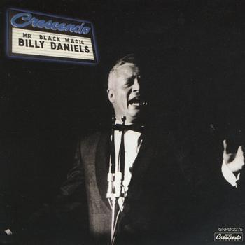 Billy Daniels - Mr Black Magic - Billy Daniels at the Crescendo