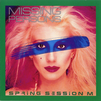 Missing Persons - Spring Session M.