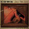 Cows - Sexy Pee Story
