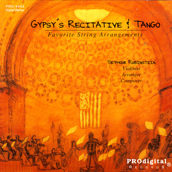 Seymour Rubinstein - Gypsy's Recitative And Tango: String Arrangements Of Ravel, Villa-Lobos, Debussy...