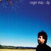 Roger Mas - DP