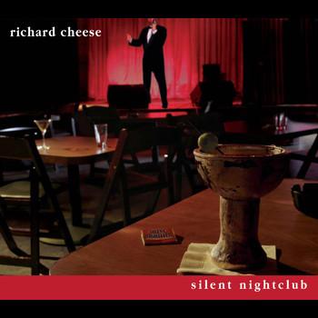 Richard Cheese - Silent Nightclub