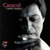 Caracol - Canta Tangos