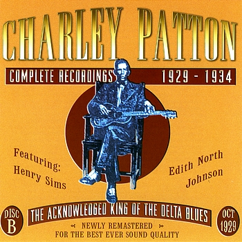 Charley Patton - Complete Recordings, CD B