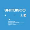 Shitdisco - OK - Single