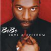 Bebe Winans - Love And Freedom