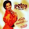 Petra Frey - Küss mich ...