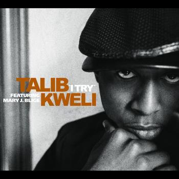 Talib Kweli / Mary J. Blige - I Try