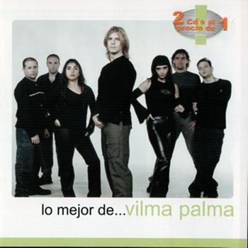 Vilma Palma e Vampiros - Lo Mejor De Vilma Palma