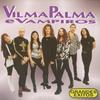 Vilma Palma e Vampiros - Vilma Palma e Vampiros, grandes exitos