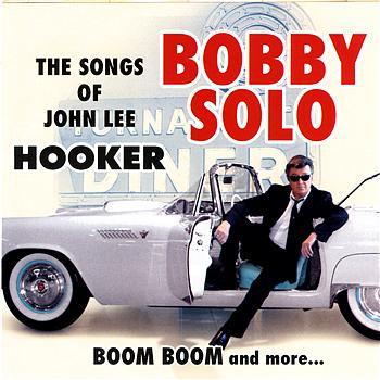 Bobby Solo - The Songs Of John Lee Hooker