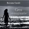 Rossana Casale - Circo Immaginario