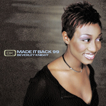 Beverley Knight - Made It Back 99