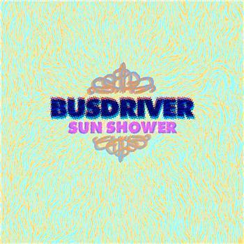Busdriver - Sun Shower