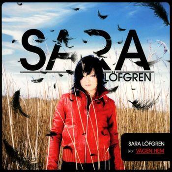 Sara Löfgren - Vägen hem