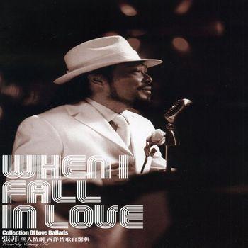 Chang Faye - When I Fall In Love