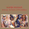 David Sylvian - Alchemy - An Index Of Possibilities
