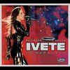 Ivete Sangalo - Ivete - Multishow Ao Vivo No Maracanã
