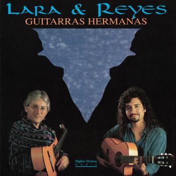 Lara & Reyes - Guitarras Hermanas