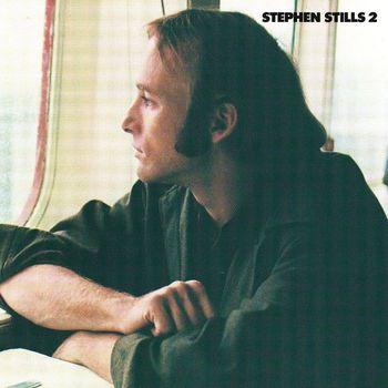 Stephen Stills - Stephen Stills 2