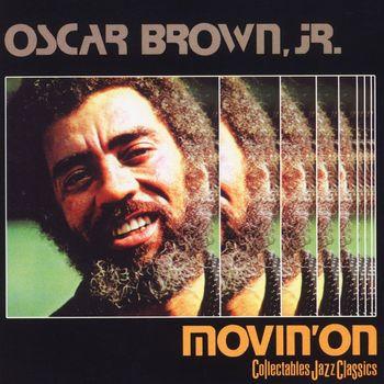 Oscar Brown Jr. - Movin' On