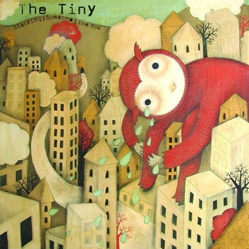 The Tiny - Starring: Someone Like You