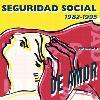 Seguridad Social - De Amor