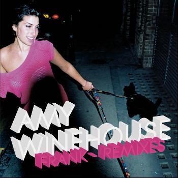 Amy Winehouse - Frank - Remixes