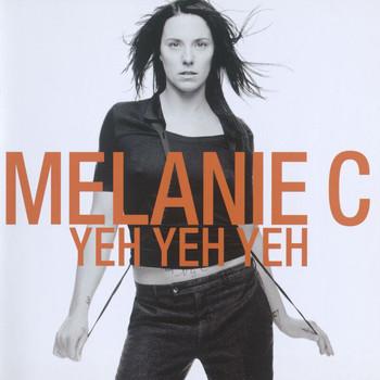 Melanie C - Yeh Yeh Yeh