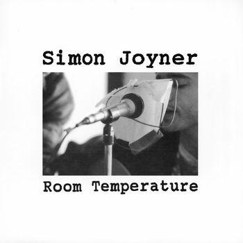 Simon Joyner - Room Temperature