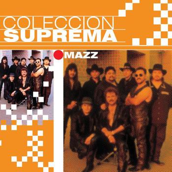 Mazz - Coleccion Suprema