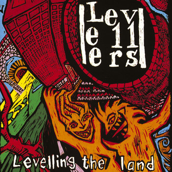 The Levellers - Levelling The Land