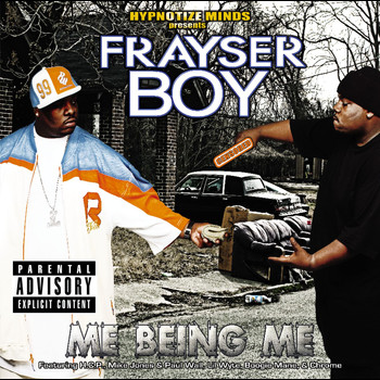 Frayser Boy - ME BEING ME