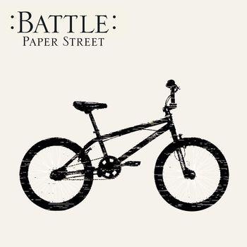 Battle - Paper Street