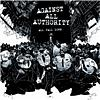 Against All Authority - All Fall Down (Explicit)