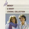Wendy & Mary - The Wendy & Mary Collection
