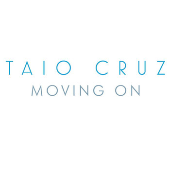 Taio Cruz - Moving On